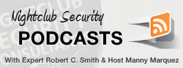 Nightclub Security Podcasts